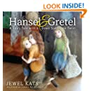 Hansel and Gretel: A Fairy Tale with a Down Syndrome Twist (Fairy Ability Tales Book 5)