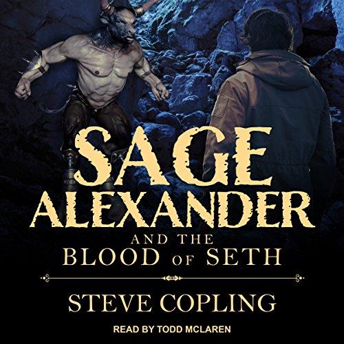 Sage Alexander and the Blood of Seth: Sage Alexander Series, Book 2