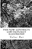 Pass Now: Contracts Law Factually Illustrated!, Value Bar, 1499695586