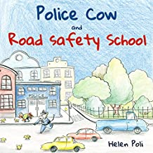 Police Cow and Road Safety School
