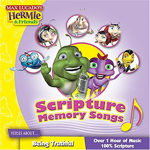 Scripture Memory Songs: Verses About Being Truthful (Max Lucado's Hermie & Friends) by Brand: Thomas Nelson