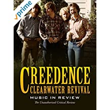 Creedance Clearwater Revival - Music in Review