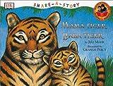 Mama Tiger, Baba Tiger, Juli Mahr, 078945615X