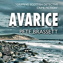 Avarice Audiobook by Pete Brassett Narrated by James Gillies