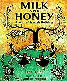 Milk and Honey: A Year of Jewish Holidays