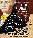 Kyпить George Washington's Secret Six: The Spy Ring That Saved America на Amazon.com