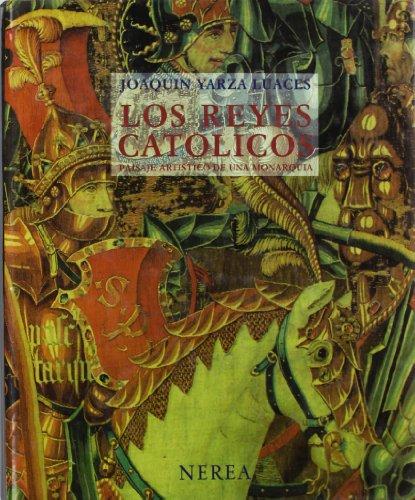 Descargar Libro Los Reyes Católicos: Paisaje Artístico De Una Monarquía Joaquín Yarza Luaces
