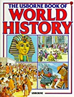 The Usborne Book of World History (Guided Discovery Program)