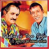 O Defeito Da Minha Sogra by Patativa, Topo Gigio (2004-08-30)