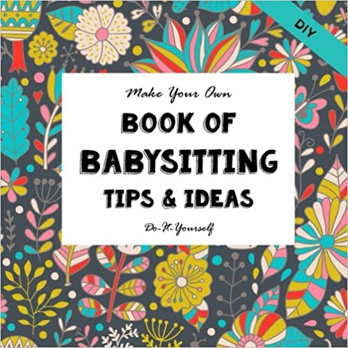C1 middle school diy babysitting tips and ideas make your own book do it yourself journal solutioingenieria Choice Image