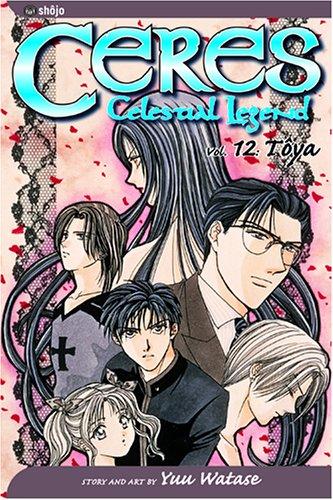 Ceres: Celestial Legend, Vol. 12 - Toya pdf epub