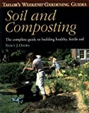 Taylor's Weekend Gardening Guide to Soil and Composting, Nancy J. Ondra and Barbara Ellis, 0395862949