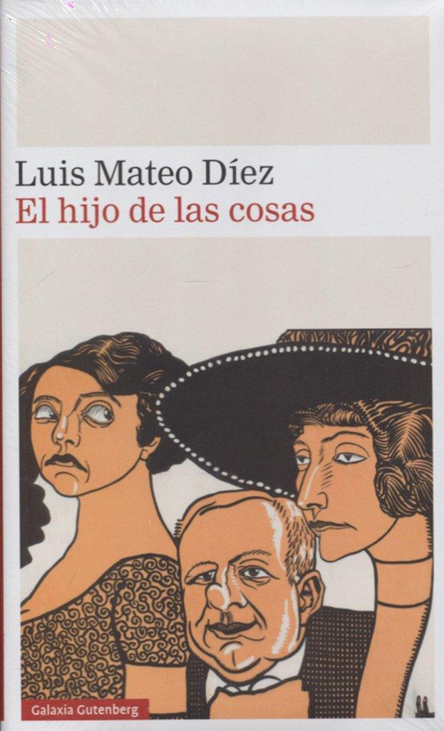 Read Online HIJO DE LAS COSAS, EL pdf epub