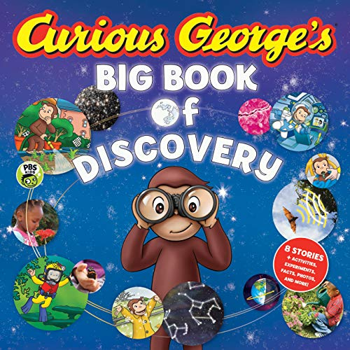 - Curious George's Big Book of Discovery