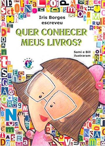 Quer Conhecer Meus Livros?