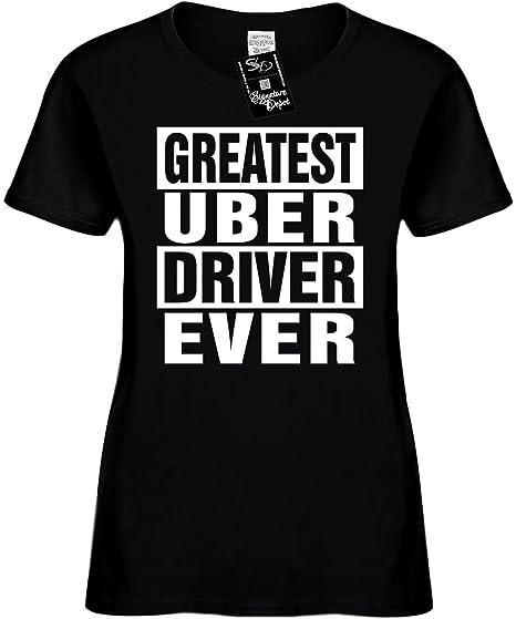 a93dac40cbf Amazon.com  Women s Funny T-Shirt (Greatest UBER Driver Ever) Ladies Shirt   Clothing