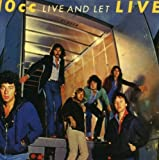 Live & Let Live by 10CC (2008-05-13)