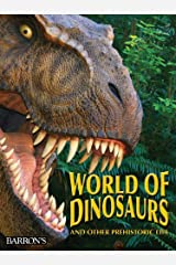 The World of Dinosaurs: And Other Prehistoric Life Paperback