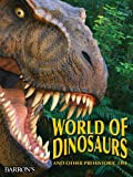 The World of Dinosaurs, Dougal Dixon, 0764140825