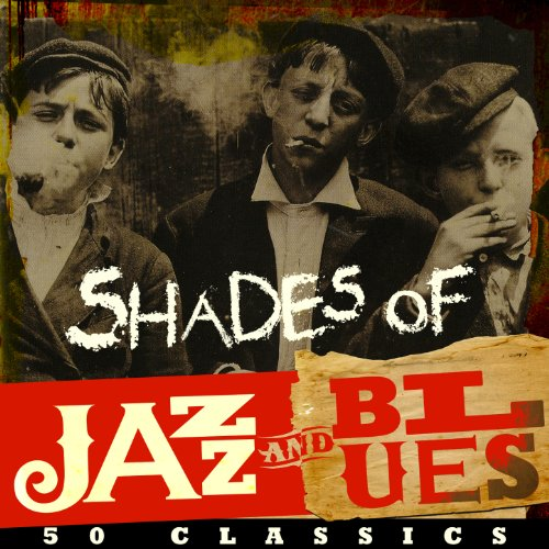 Shades of Jazz & Blues - 50 Cl...