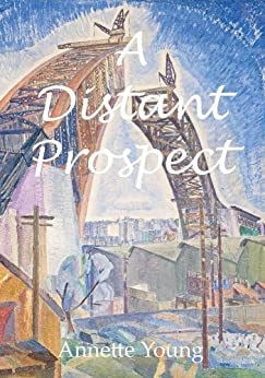 A Distant Prospect by [Young, Annette]