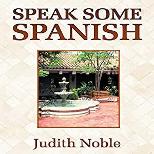 Speak Some Spanish Audiobook