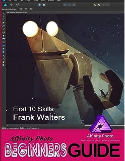 Affinity Photo Workbook: Amazon co uk: Serif Europe Limited