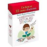 La Méditation est un jeu d'enfants