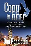 Copp In Deep, A Joe Copp Thriller (Joe Copp Private Eye Series Book 3)