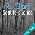 Seul le silence Hörbuch von R. J. Ellory Gesprochen von: Olivier Chauvel
