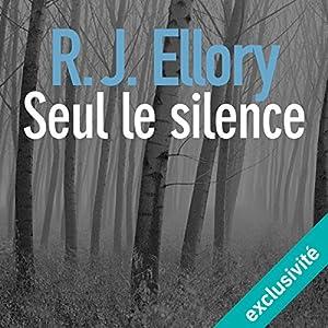 Seul le silence | Livre audio
