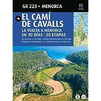 El Camí de Cavalls, Menorca: Menorca (Guia & Mapa)