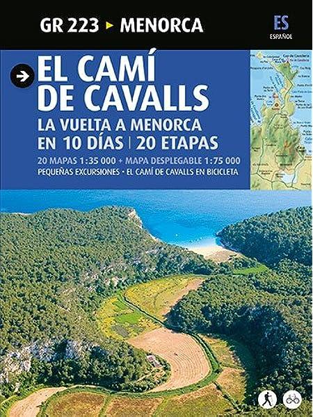 El Camí de Cavalls, Menorca: Menorca (Guia & Mapa): Amazon.es ...