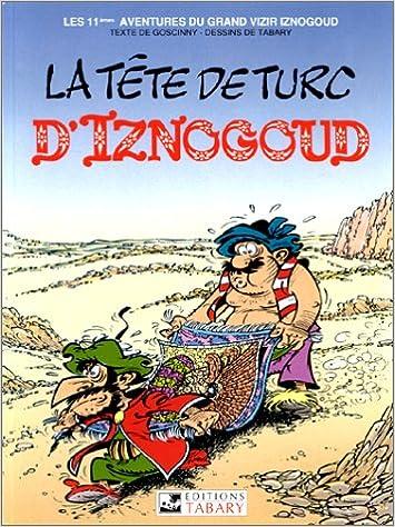 Iznogoud, tome 11 : La tête de turc d'Iznogoud