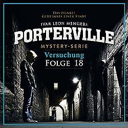 Versuchung (Porterville 18)
