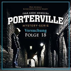Versuchung (Porterville 18) Hörbuch