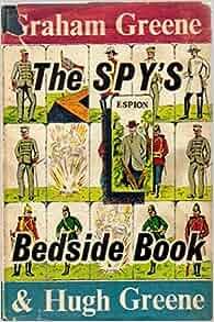 The Spy's Bedside Book: Amazon.com: Books