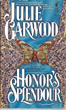 Honor's Splendour, Julie Garwood, 0671701444