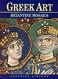 Greek Art - Byzantine Mosaics