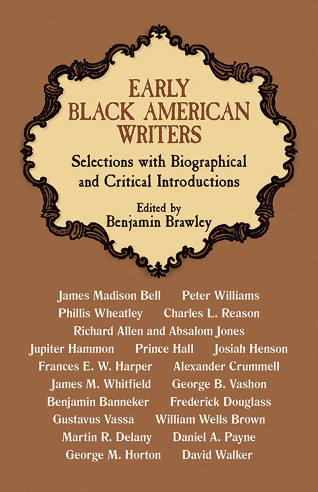Early Black American Writers (Black Rediscovery)