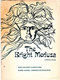img - for THE BRIGHT MEDUSA: A Feminist Journal book / textbook / text book