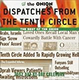img - for Dispatches from the Tenth Circle 2002 Day-by-Day Calendar: The Best of The Onion book / textbook / text book
