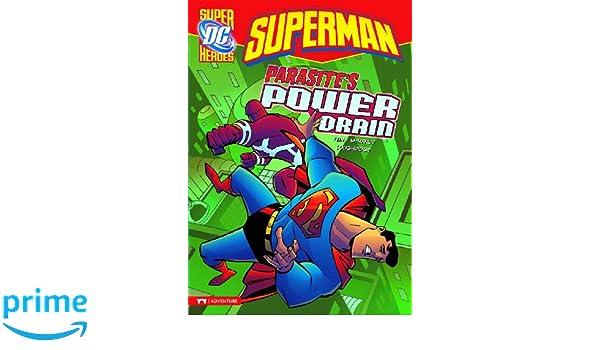 Superman: Parasites Power Drain DC Super Heroes: Superman ...