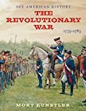 The Revolutionary War: 1775-1783 (See American History)