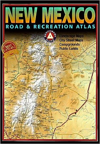 Benchmark new mexico road recreation atlas benchmark maps benchmark new mexico road recreation atlas benchmark maps 9780929591421 amazon books sciox Images