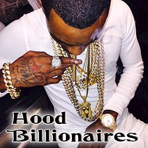 Hood Billionaires [Explicit]