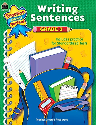 Writing Sentences Grade 3 (Practice Makes Perfect (Teacher Created Materials))