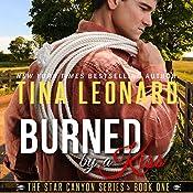 Burned by a Kiss | Tina Leonard