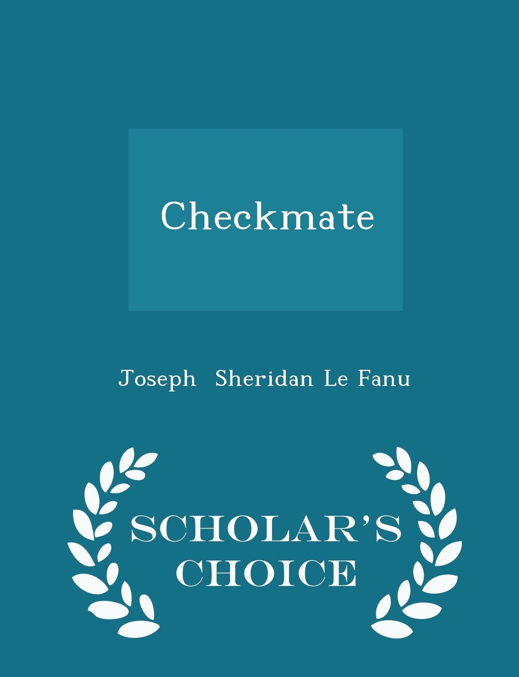 Read Online Checkmate - Scholar's Choice Edition pdf epub