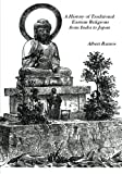 A History of Traditional Eastern Religions from India to Japan, Albert Ramos, 1466376198